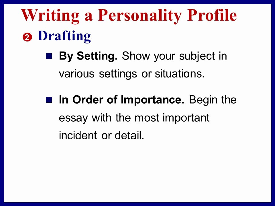 Personality Profile Essay Examples New Describing A Fascinating Person Ppt