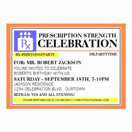 """Pill Bottle Labels Template Lovely Funny Prescription Label Party Invitations 5"""" X 7"""