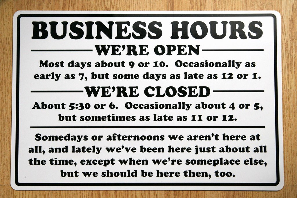 "Printable Business Hours Sign Luxury Funny Business Hour Sign 12""x18"" Aluminum Metal Humor"