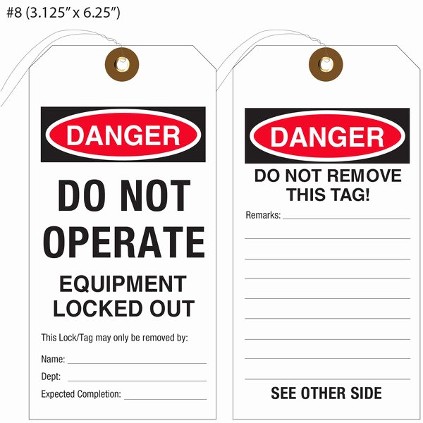 Printable Lock Out Tag Out Tags Unique Custom Printed Lockout Tagout & Osha Hang Tags
