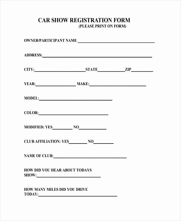 Printable Registration form Template Awesome Sample Car Show Registration forms 7 Free Documents