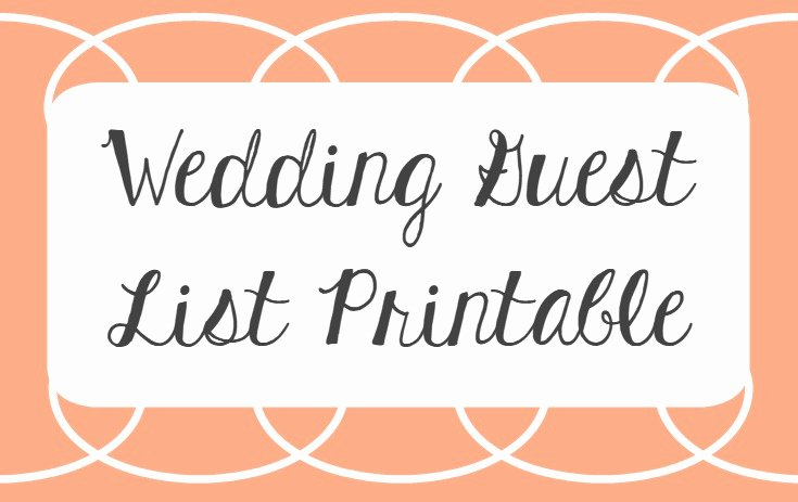 Printable Wedding Guest Lists Best Of Wedding Guest List Printable
