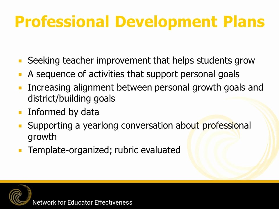 Professional Development Plan for Teachers Template Awesome Network for Educator Effectiveness Ppt