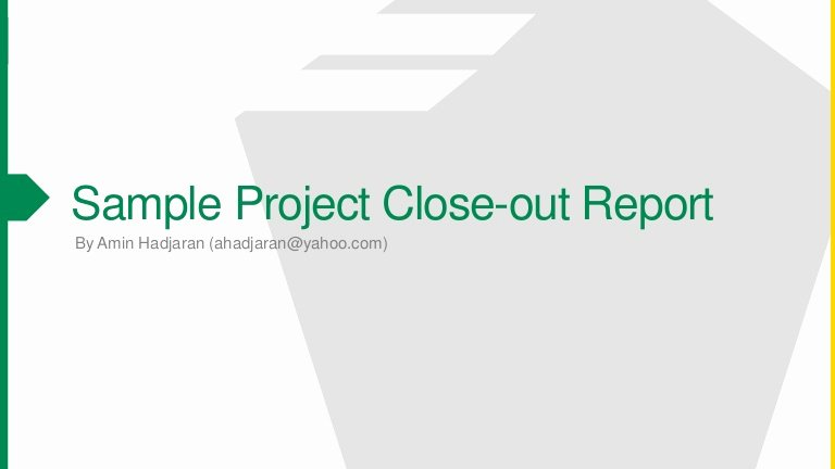 Project Closeout Report Example Fresh Sample Contract Close Out Report