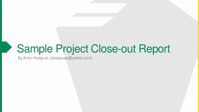 Project Closeout Report Template Beautiful Sample Contract Close Out Report