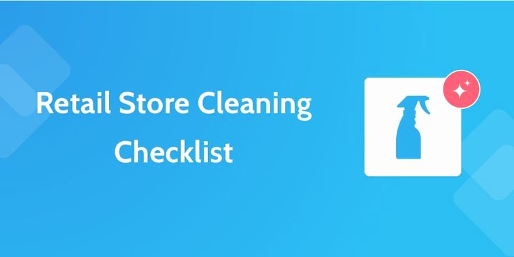 Retail Store Cleaning Checklist Template Awesome Retail Store Cleaning Checklist 6 Retail Process