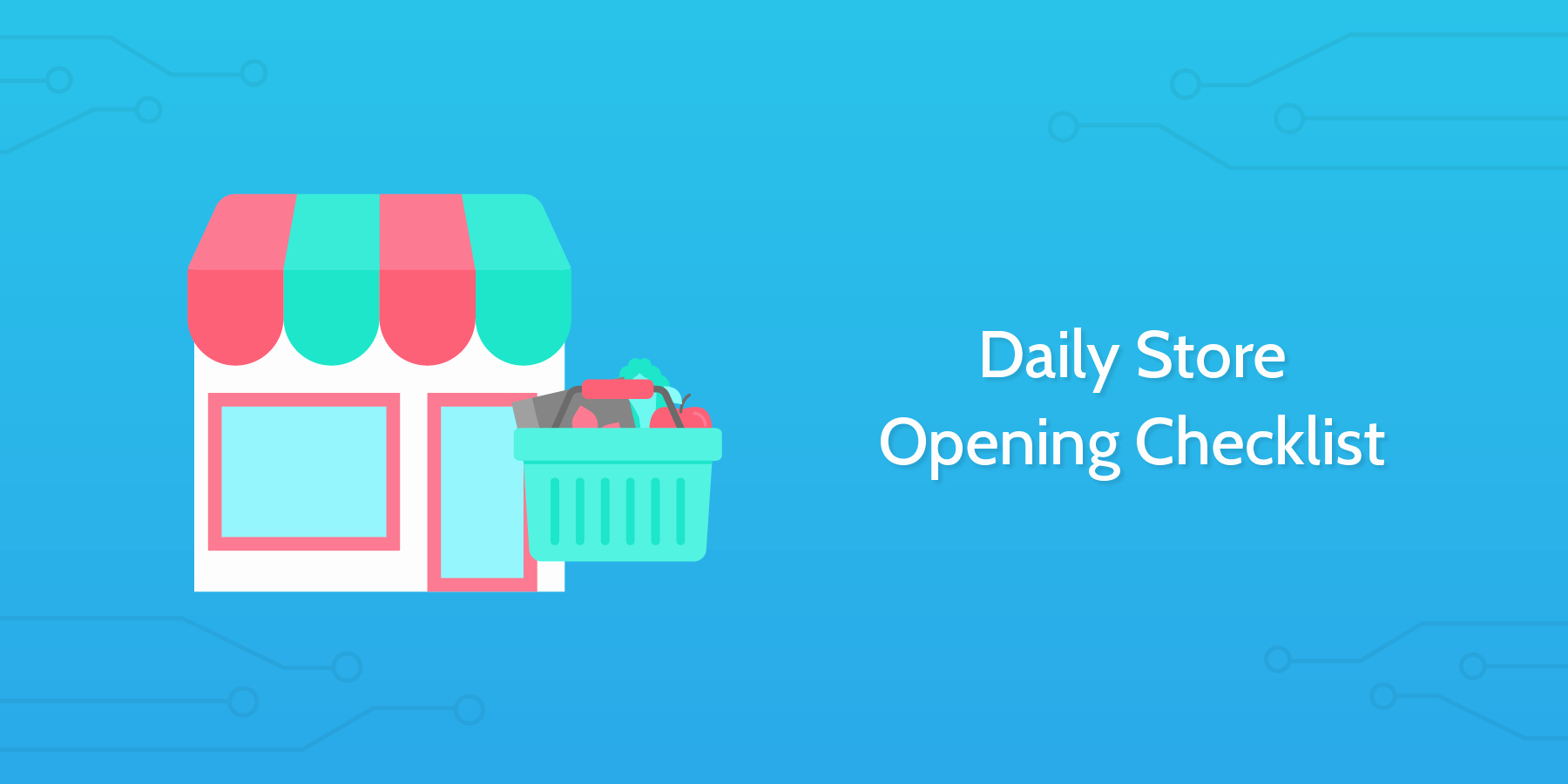 Retail Store Daily Checklist Luxury Daily Store Opening Checklist