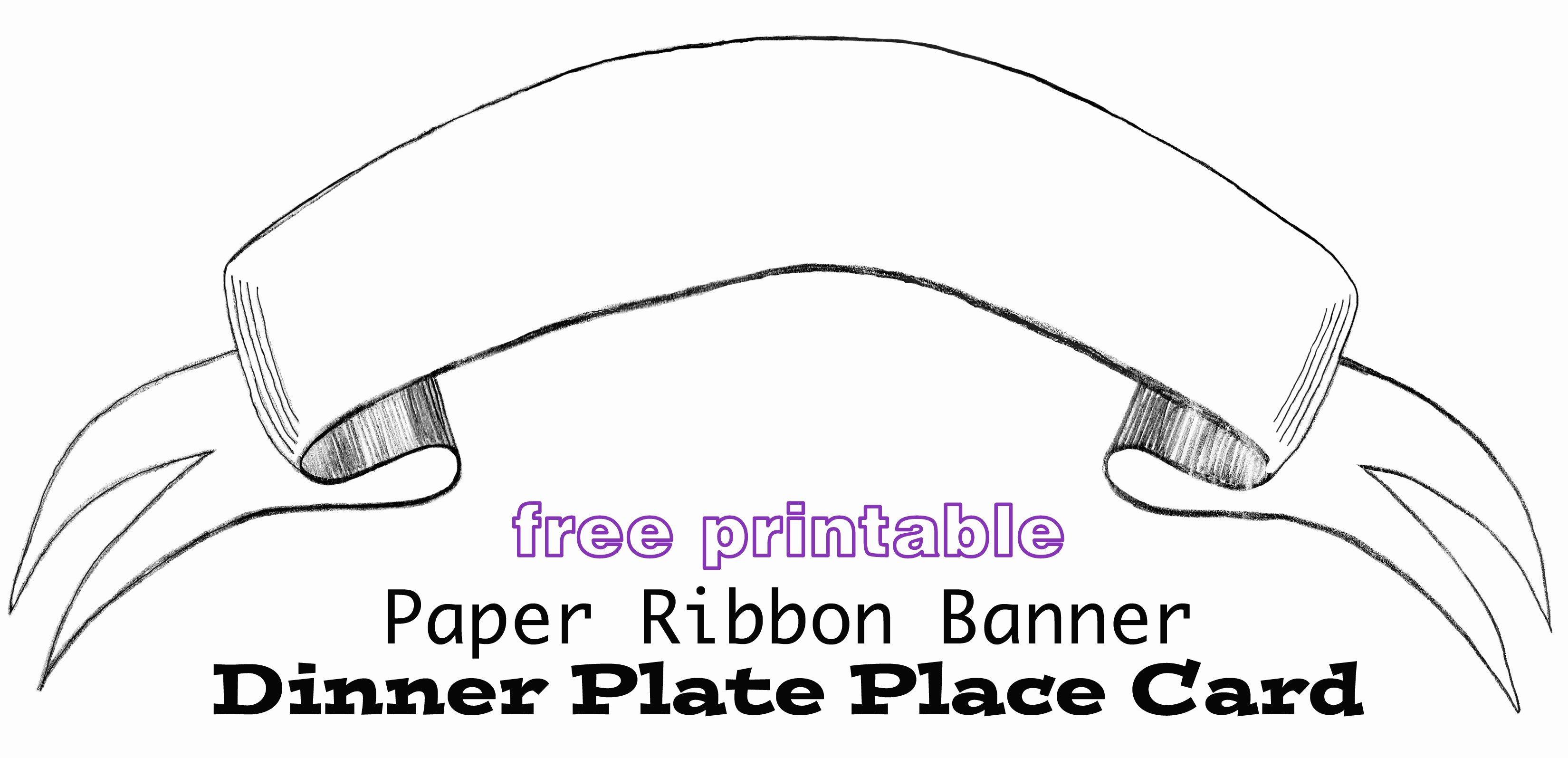 Ribbon Banner Template Beautiful Printable Paper Banner Dinner Plate Place Card In My Own