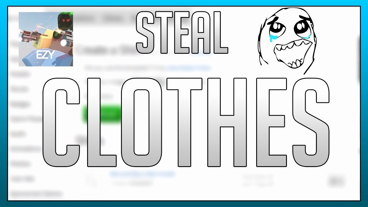 Roblox Clothing Stealer Unique Roblox How to Steal Shirts Pants T Shirts On Roblox