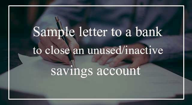 Sample Letter to Close Bank Account Fresh Sample Letter for Closing An Inactive Bank Account