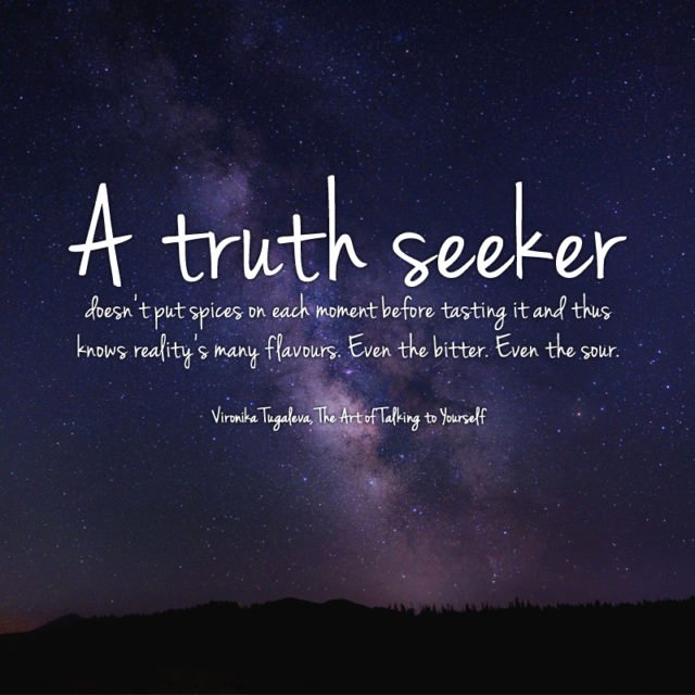 Seeker Of Truth Poem Unique Inspiring Quotes Vironika Tugaleva