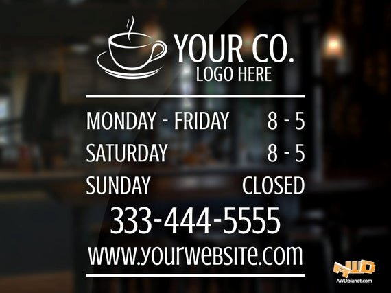 Store Hours Sign Template Luxury Custom Logo Magasin Heures Autocollant Avec Le Logo