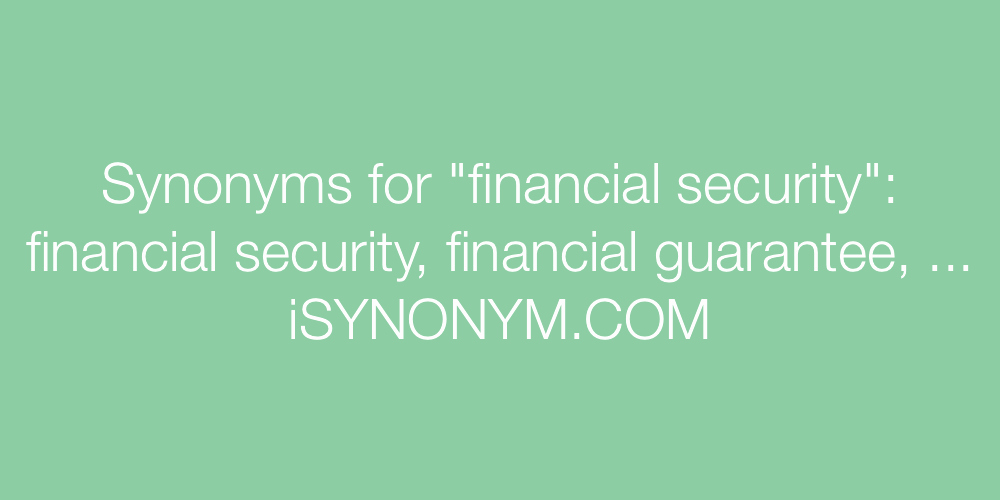 Synonym for Finance Elegant Synonyms for Financial Security