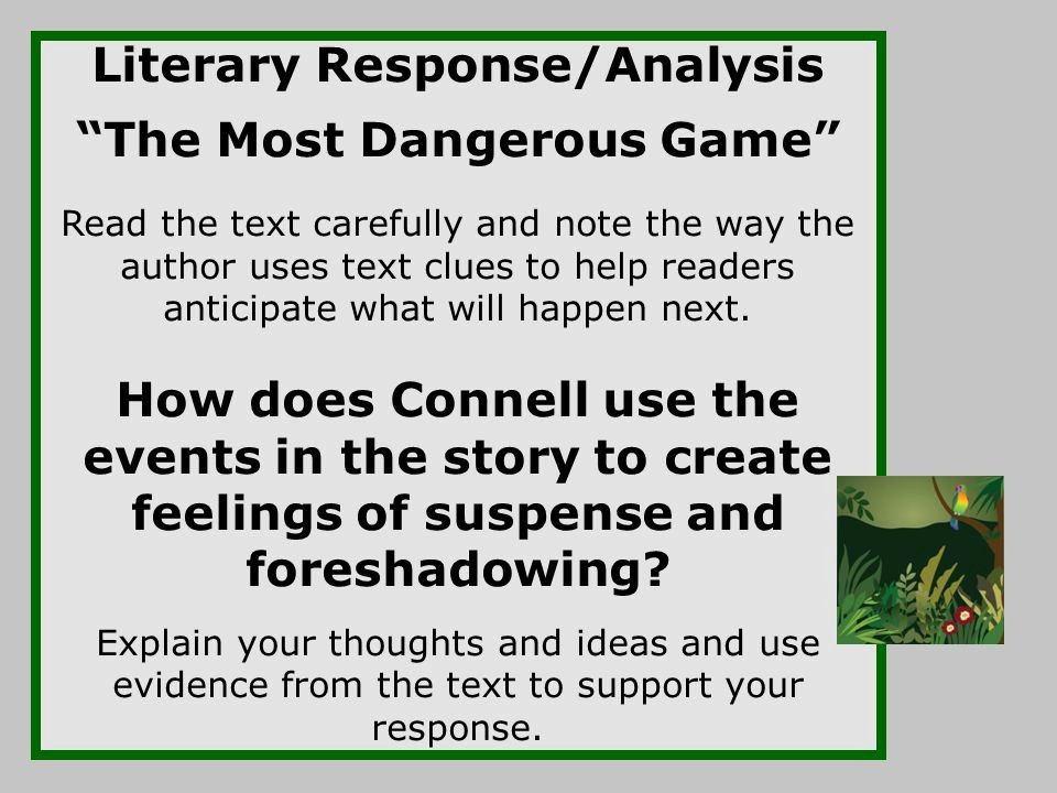 "Text Analysis Response Examples Best Of ""the Most Dangerous Game"" before During and after"