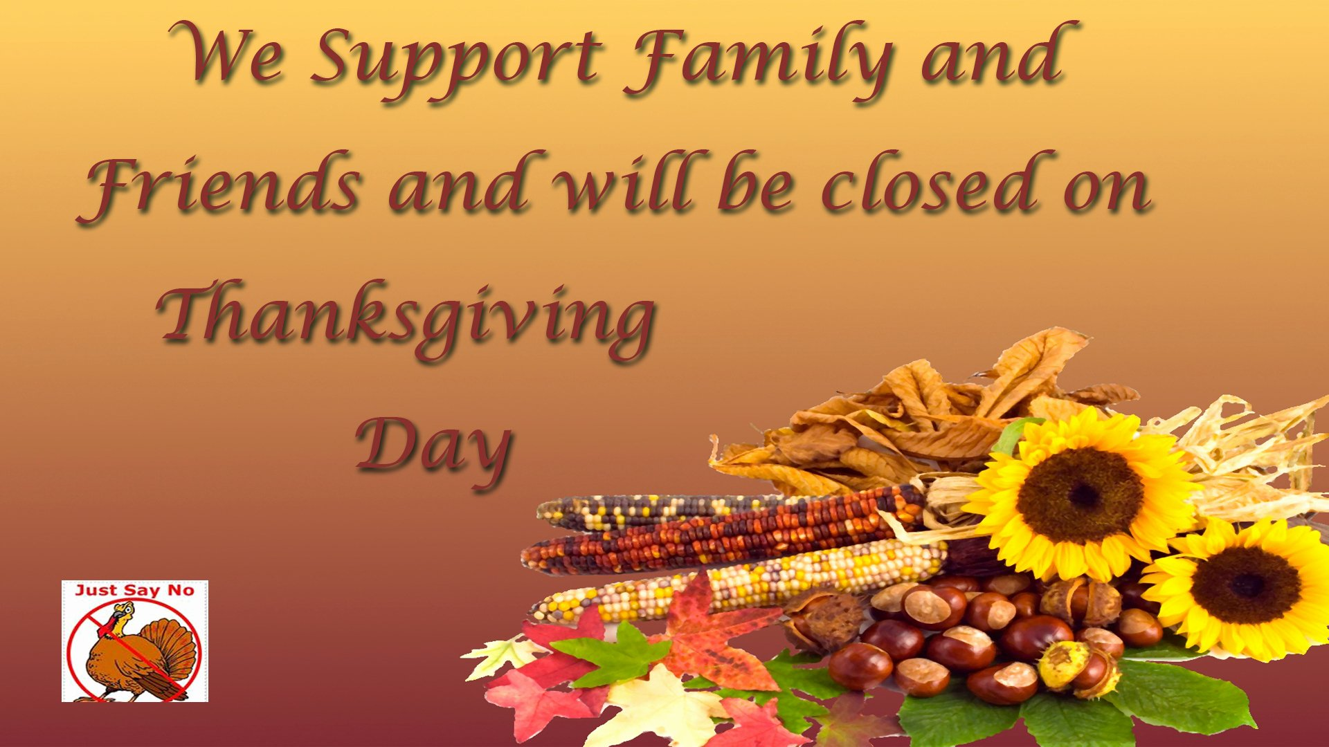Thanksgiving Closed Sign Template Beautiful Closed Thanksgiving • Hingham Lumber Pany