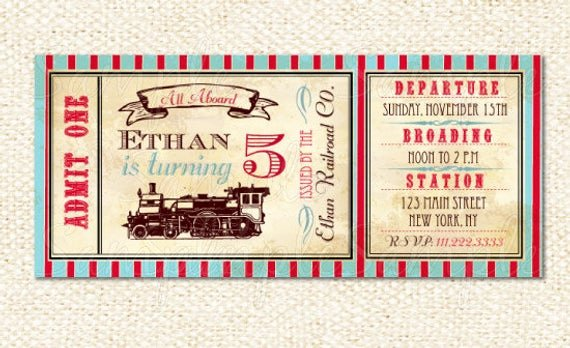 Train Ticket Birthday Invitation Lovely Train Ticket Invitations Train Birthday Invitations