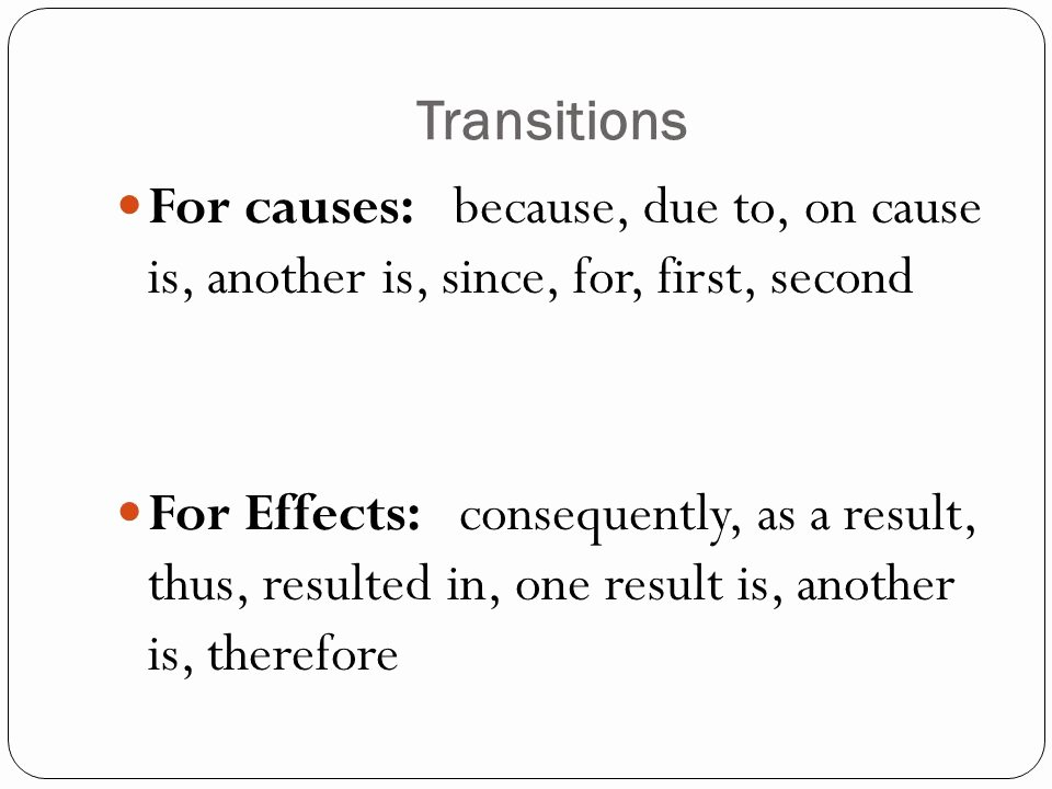 Transitions for Cause and Effect Awesome Cause and Effect Writing Ppt