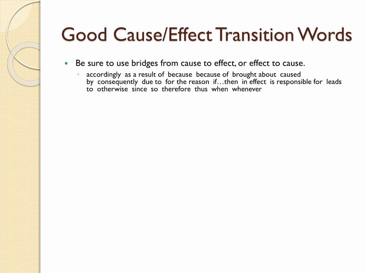 Transitions for Cause and Effect Fresh Ppt Posing Your Cause Effect Essay Powerpoint