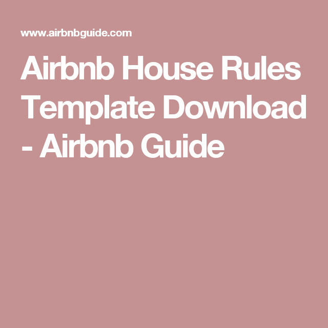 Vacation Rental House Rules Template Fresh Airbnb House Rules Template Download Airbnb Guide