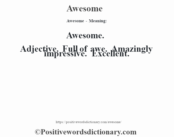 What is the Definition Of Impressive Elegant Awesome Definition