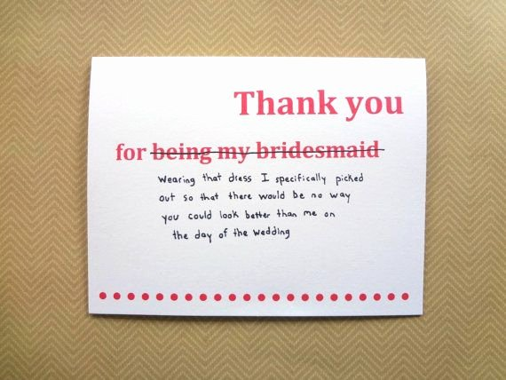 Will You Be My Bridesmaid Letter Template Beautiful Funny Thank You Card for Bridesmaid Wedding Thank You